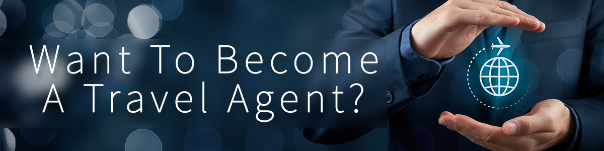 Become-A-Trave-Agent-BANNER