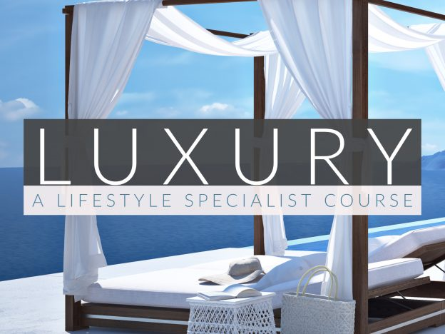 Luxury - A Lifestyle Specialist Course: Premium Members course image
